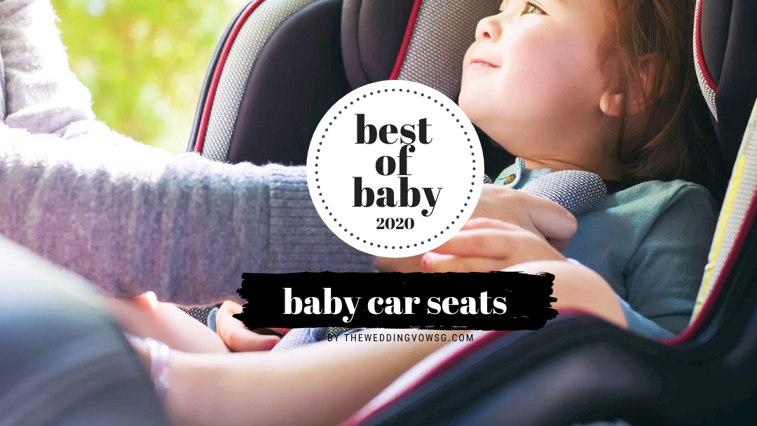 best baby car seats singapore