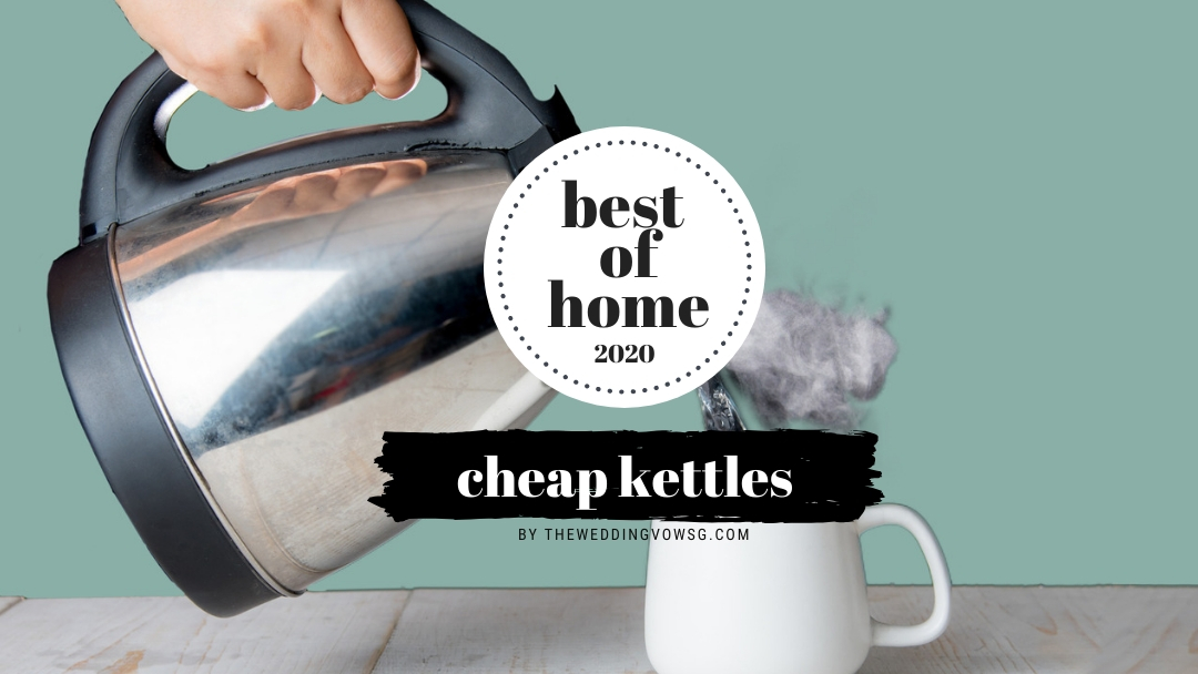 best cheap kettles in singapore