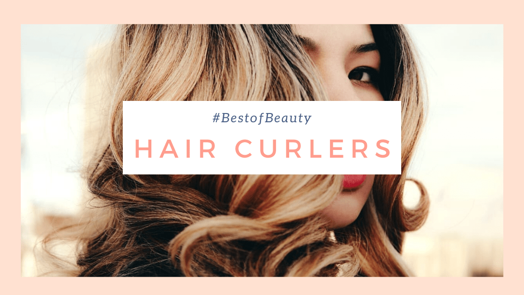 best hair curlers singapore