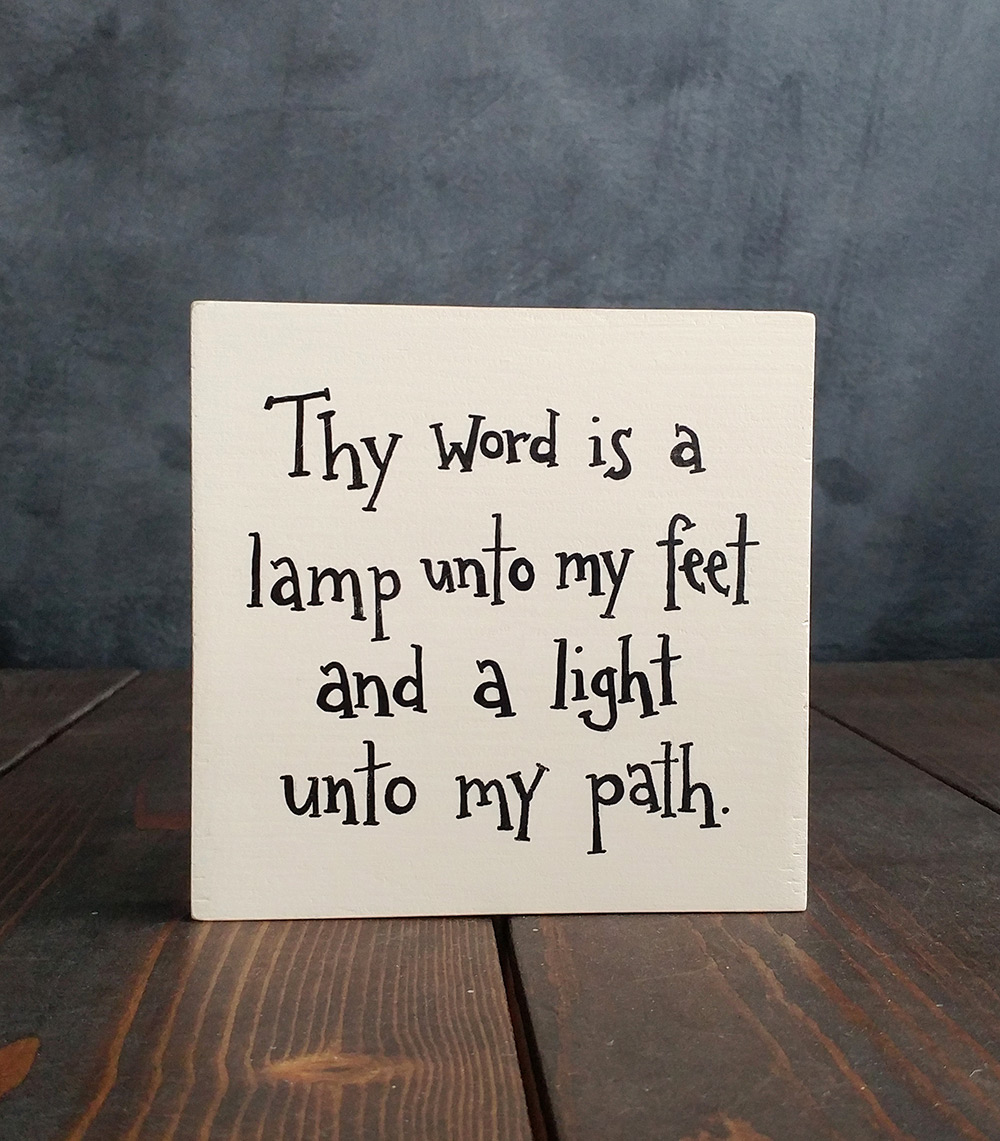 Thy Word Is A Lamp Unto My Feet Sign  The Weed Patch