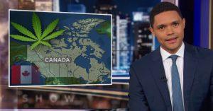 Canada Has Legalized Marijuana, And That Pisses Off Trevor Noah