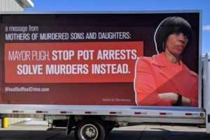 A Group of Baltimore Moms Use Billboard to Endorse Marijuana Decriminalization