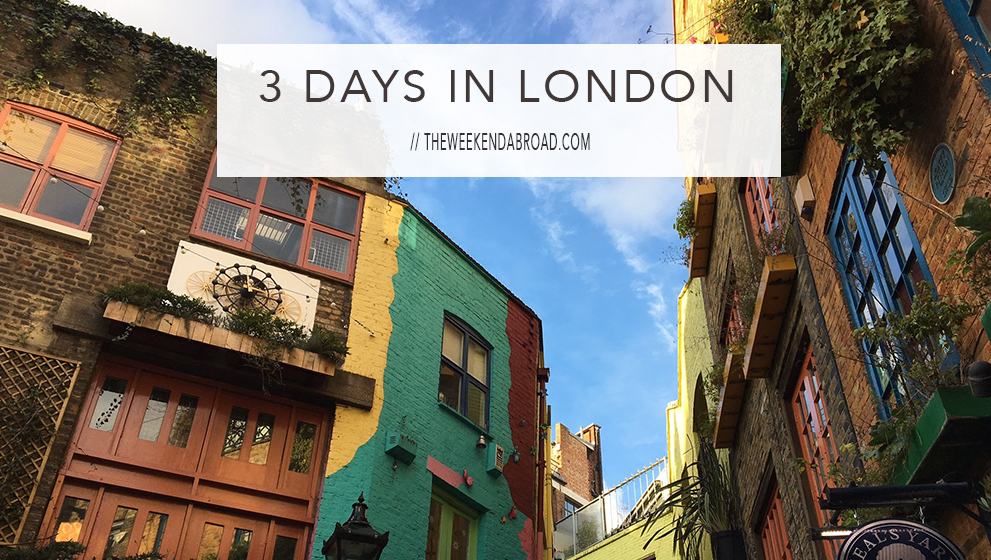 London in 3 Days: Things to Do and What to See