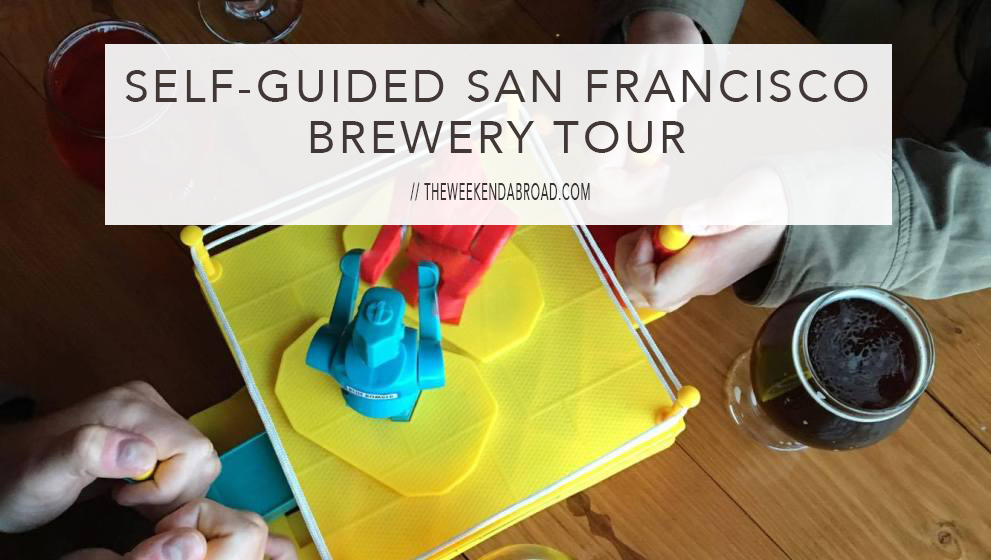 8 Breweries & Taprooms in 6 Hours: How I did a Self-Guided San Francisco Brewery Tour