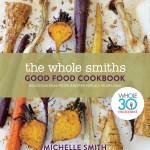 The Good Food Cookbook