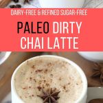 Paleo Dirty Chai Latte Pinterest Graphic