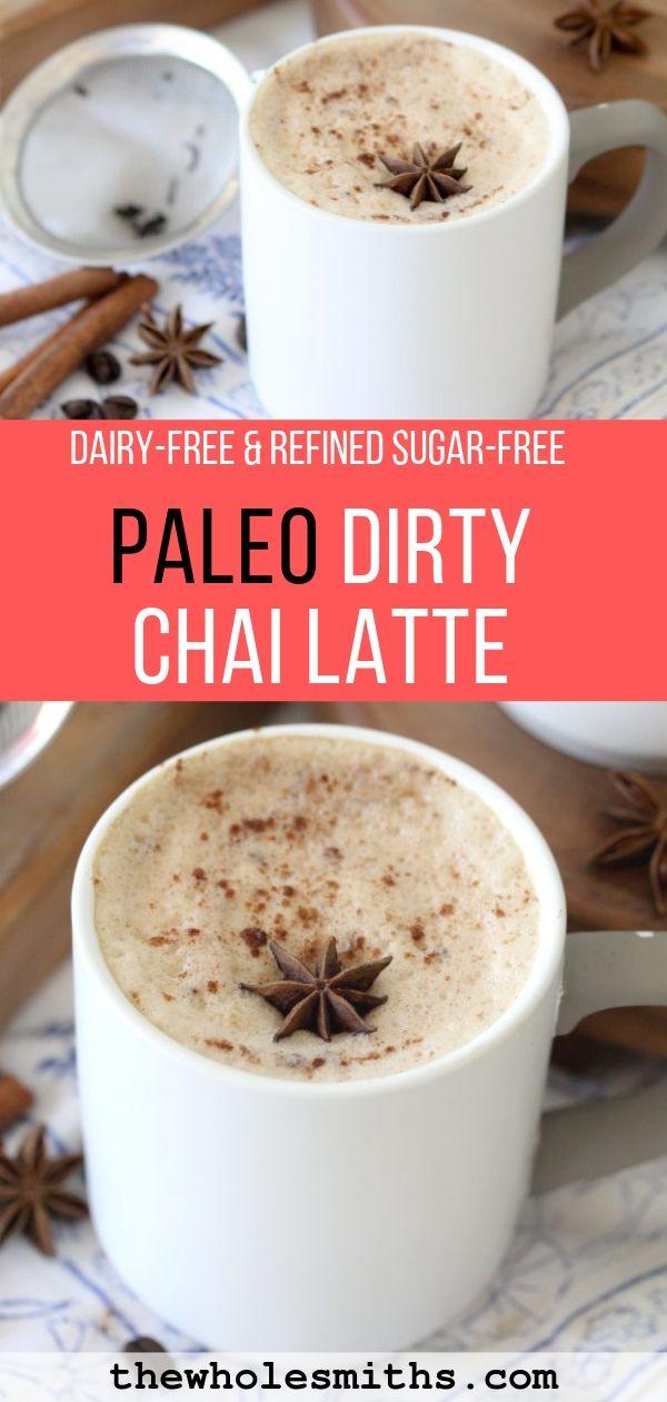 Paleo Dirty Chai Latte Pinterest Graphic