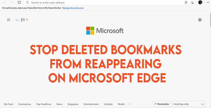 Stop Deleted Bookmarks from Reappearing on Microsoft Edge