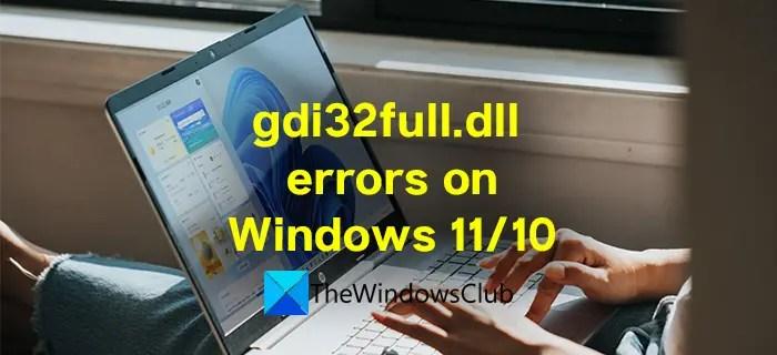 Lỗi thiếu gdi32full.dll trên Windows