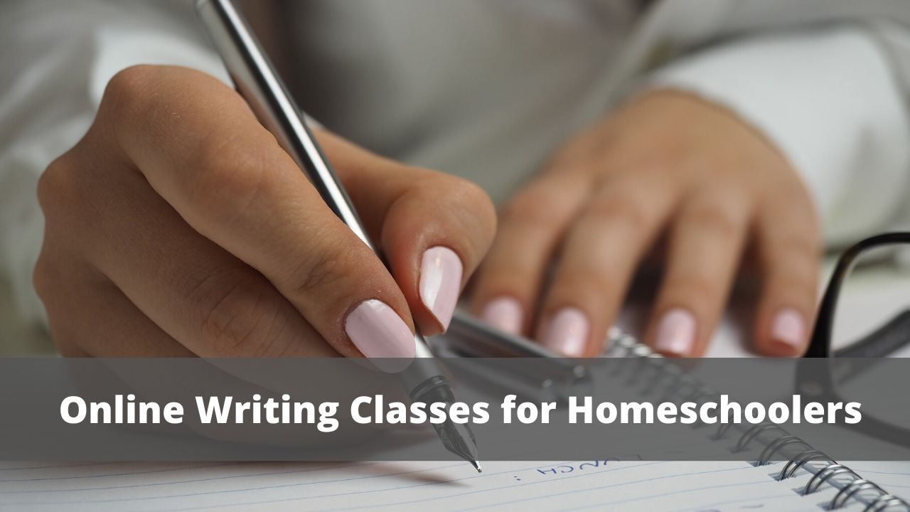 6 Online Writing Classes for Homeschoolers [Guest Post]