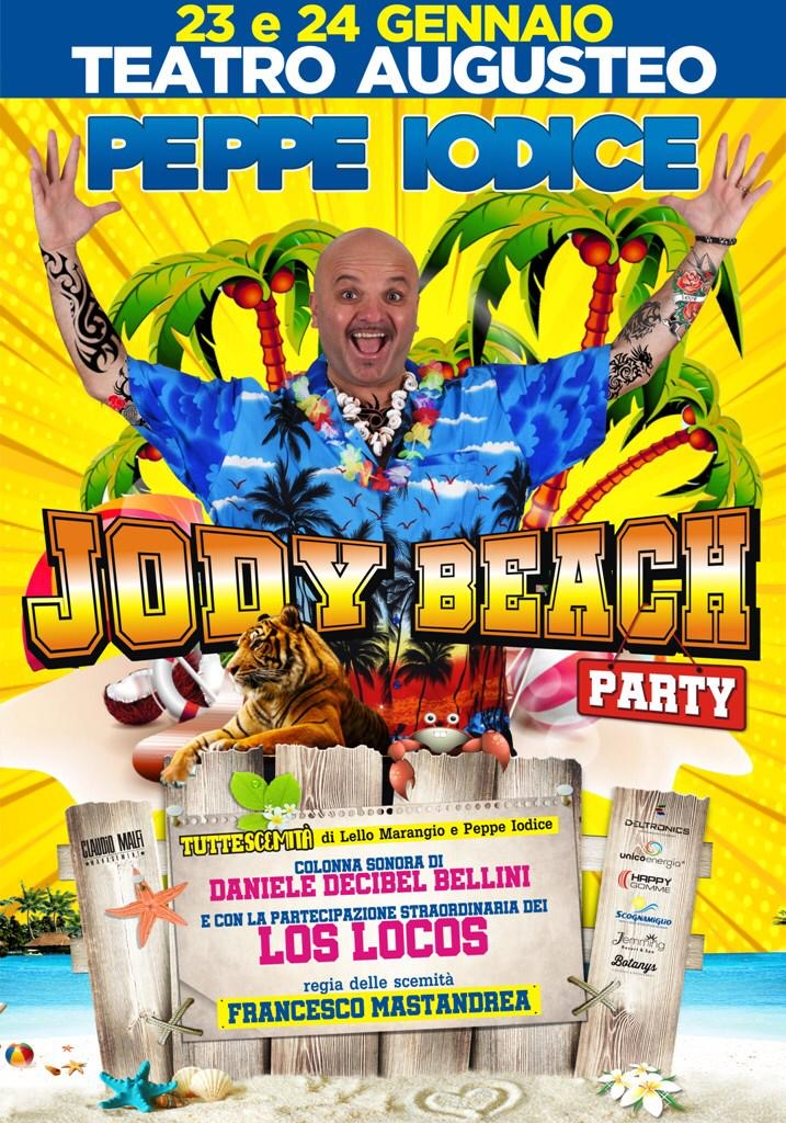 Peppe Iodice al Teatro Augusteo con Jody Beach Party