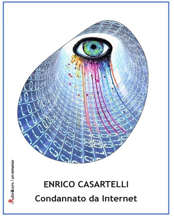 theWise incontra: Enrico Casartelli, autore di Condannato da internet