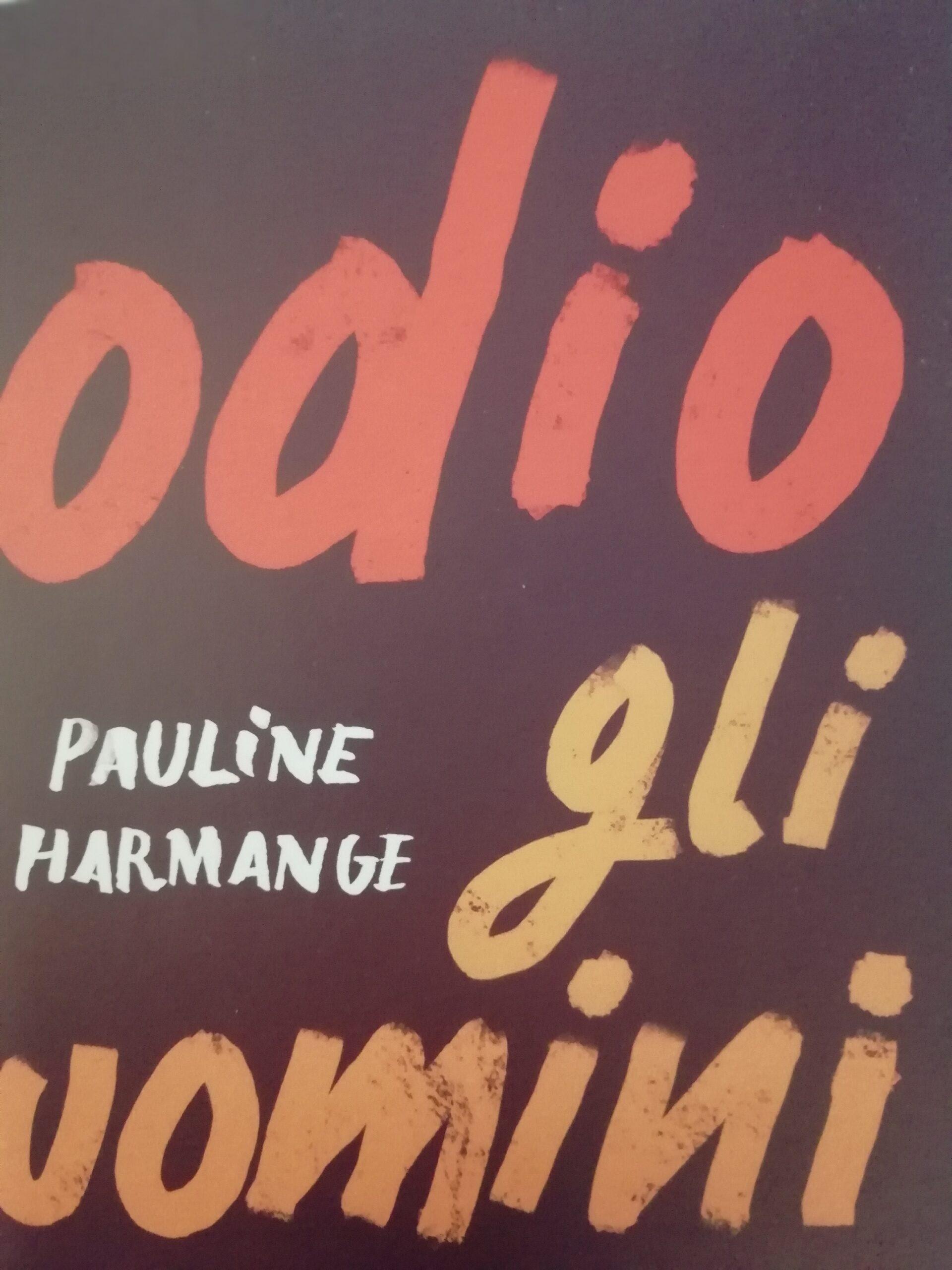 """""""Odio gli uomini"""" di Pauline Harmange è incitamento all'odio?"""