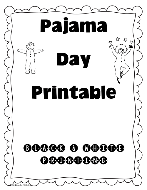 Pajama Day Free Printable • Wise Owl Factory