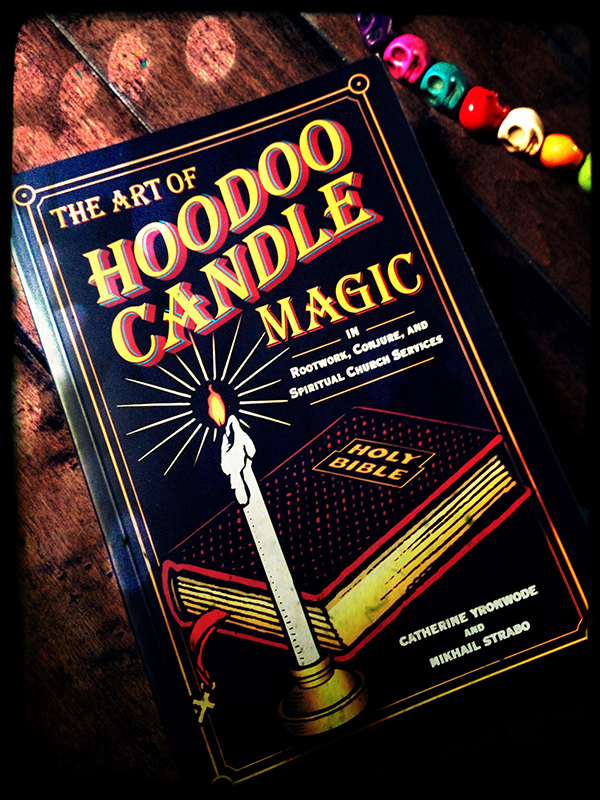Hoodoo Candle Magic Book