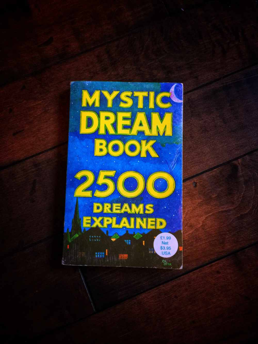 The Mystic Dream Book. 2500 Dreams Explained.