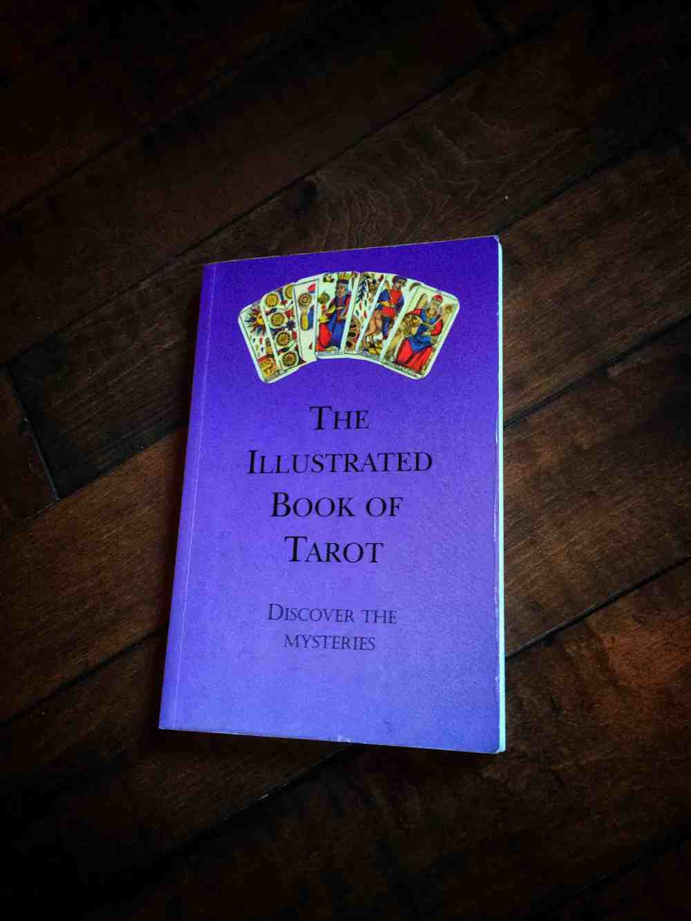The Illustrated Book of Tarot
