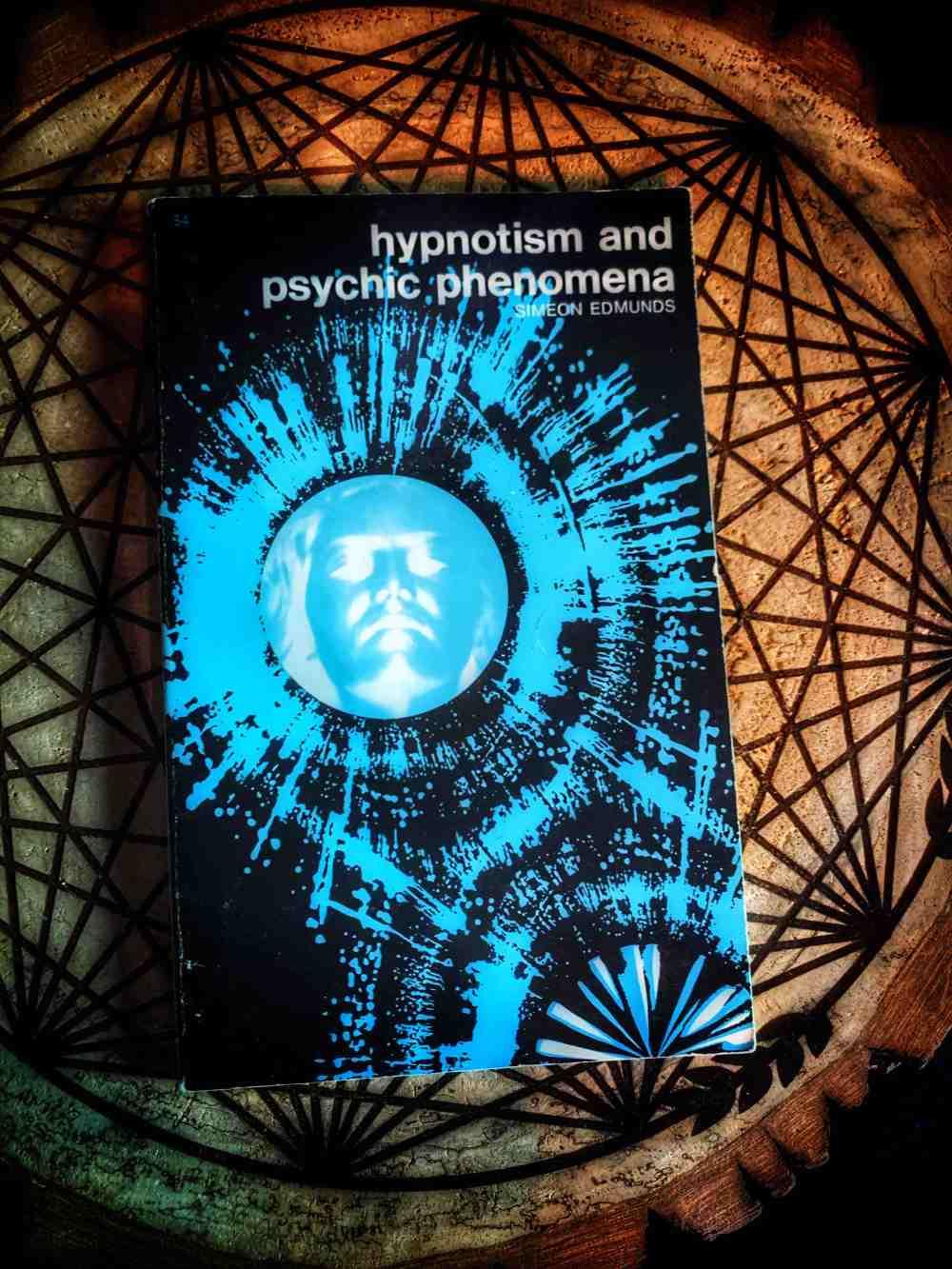 Hypnotism and Psychic Phenomena