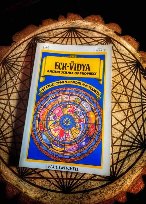 The Eck-Vidya Ancient Science of Prophecy