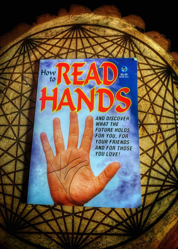 How to Read Hands: And Discover What the Future Holds for You