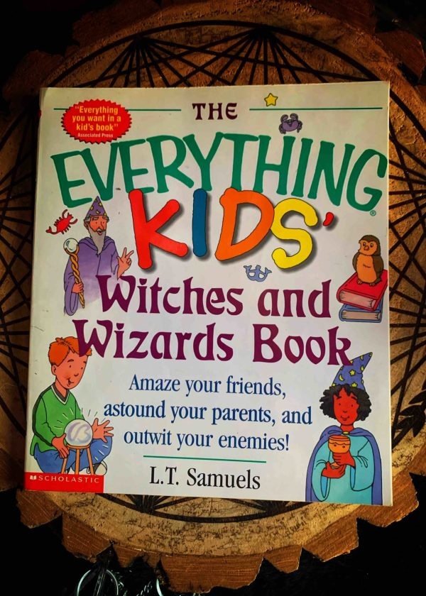 Everything Kids Witches and Wizards Book