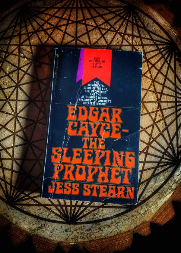 Edgar Cayce: The Sleeping Prophet by Jess Stearn