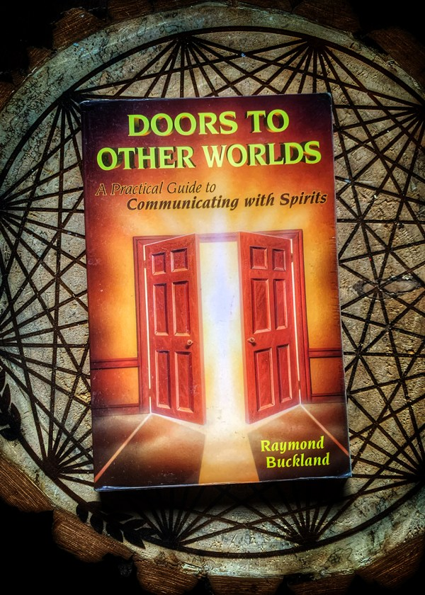 Doors to Other Worlds: A Practical Guide to Communicating with Spirits