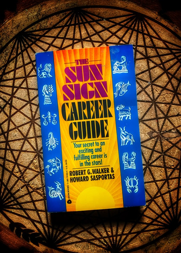 The Sun Sign Career Guide
