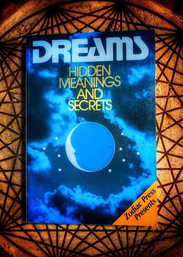 Dreams: Hidden Meanings & Secrets