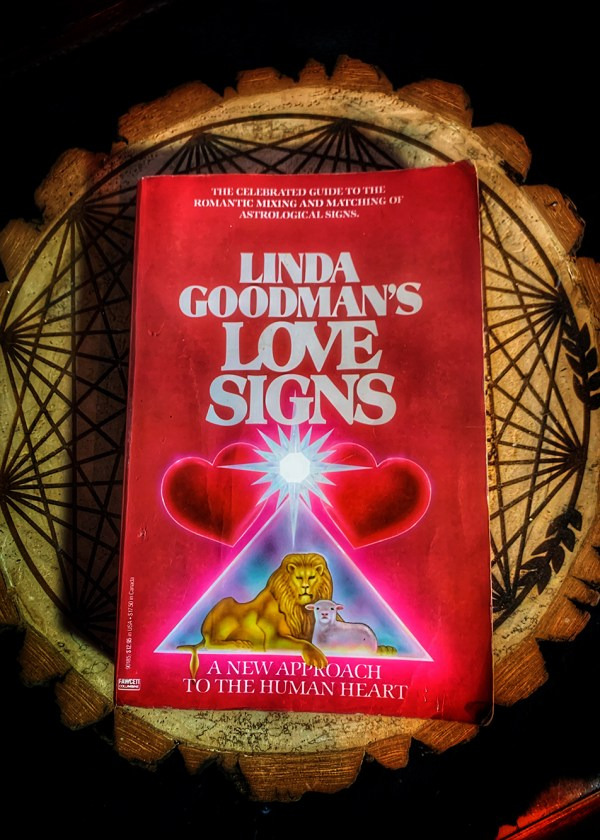 Linda Goodman's Love Signs: A New Approach to the Human