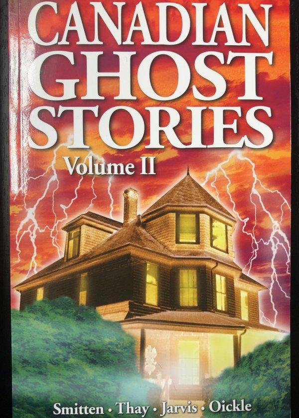 Canadian Ghost Stories: Volume II