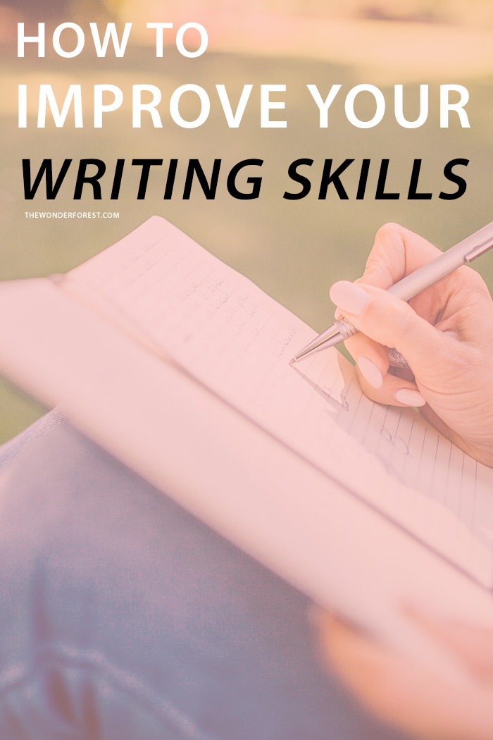 How to Improve Your Writing Skills from Wonder Forest [Weekly Round-Up at High-Heeled Love]