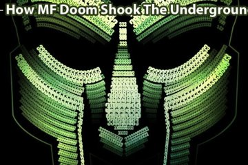 How MF Doom Shook The Underground