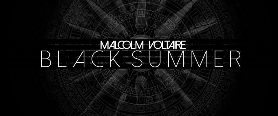 malcolm-voltaires-black-summer_649_thewordisbond-com