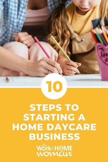 10 Steps to Starting a Home Daycare Business