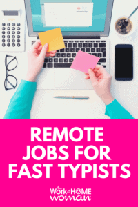 9 Work-at-Home Typing Jobs for Fast and Accurate Typists