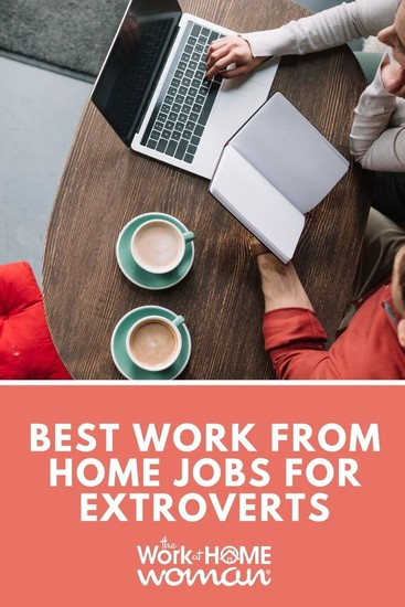 Best Work-From-Home Jobs for Extroverts