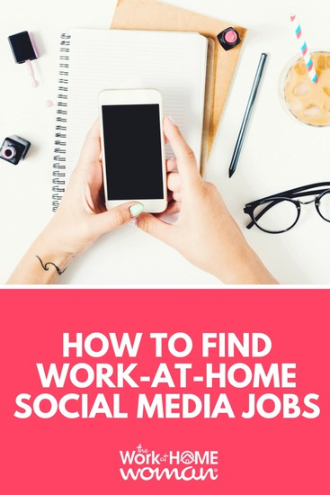 How to Find Work-at-Home Social Media Jobs