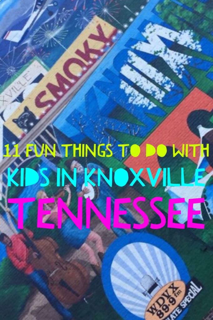 11 Fun Things to do with Kids in Knoxville, Tennessee