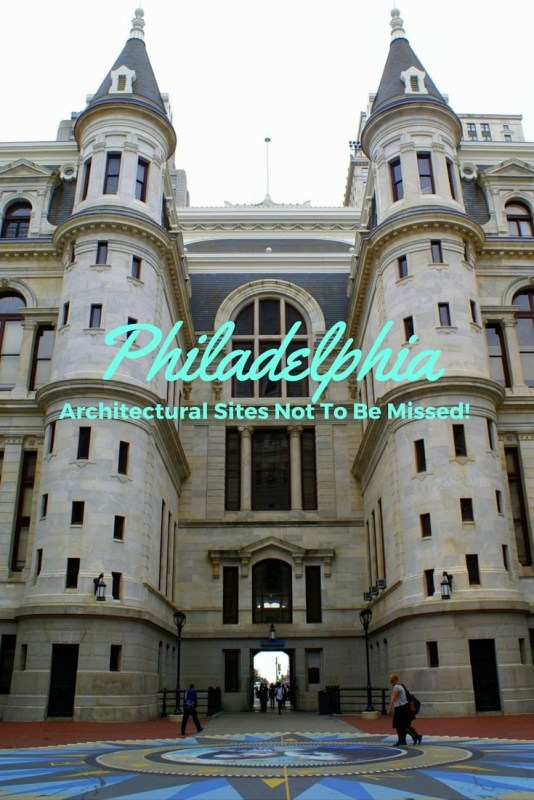 3 Philadelphia architectural sites not to be missed
