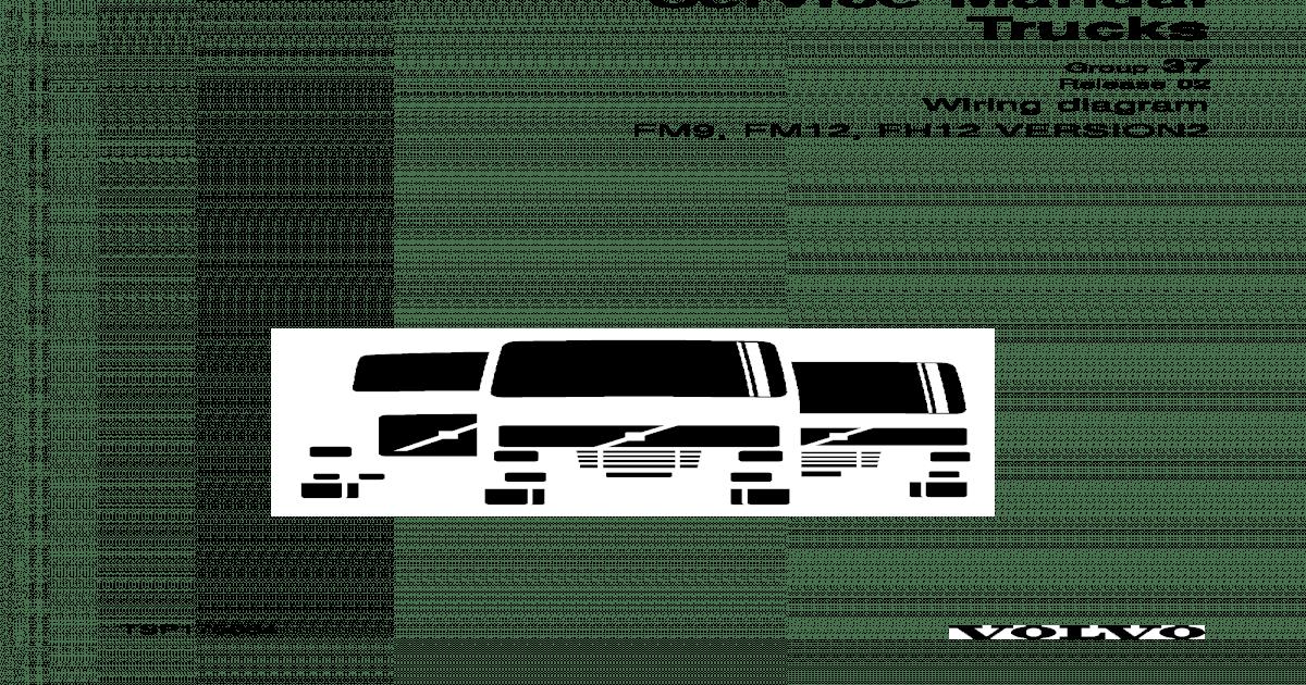 Download Volvo Trucks FM9 FM12 FH12 FH16 NH12 VERSION2