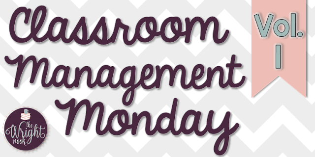 Classroom Management MONDAY #1