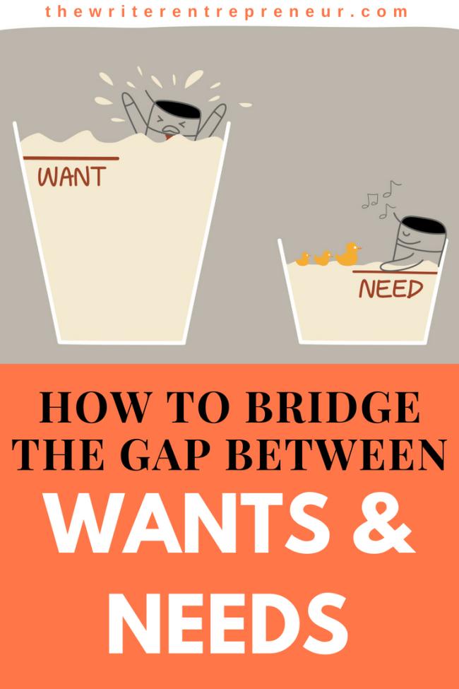 How to bridge the gap between wants and needs