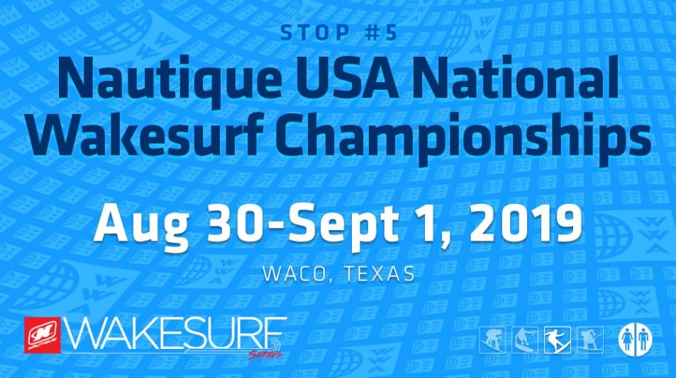 Nautique USA National Wakesurf Championships