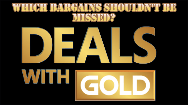 Which of this week's Xbox Live Deals With Gold sale bargains should you pick up? – 25th July 2017