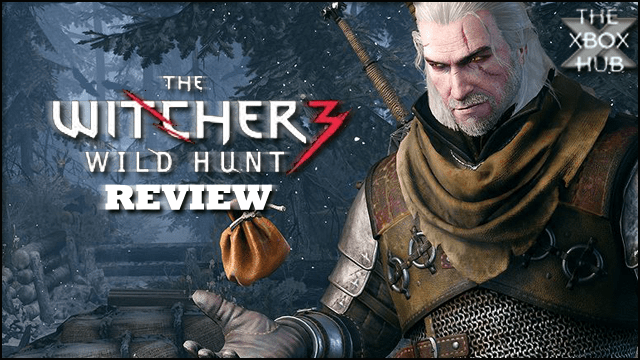 The Witcher 3: Wild Hunt – Review | TheXboxHub