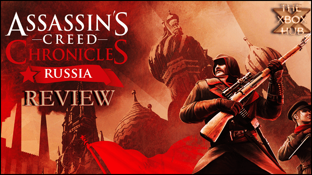 Assassin S Creed Chronicles Russia Review Thexboxhub
