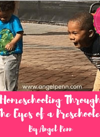 Homeschooling Preschool Through The Eyes Of Your Child