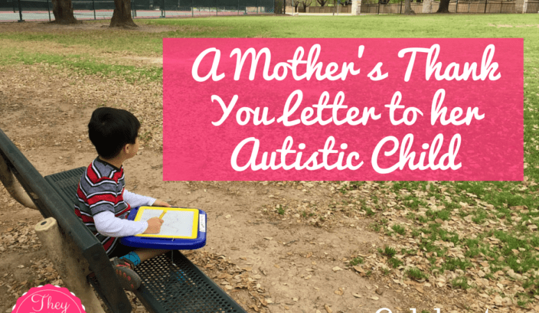 A Mother's Thank You Letter to her Autistic Child