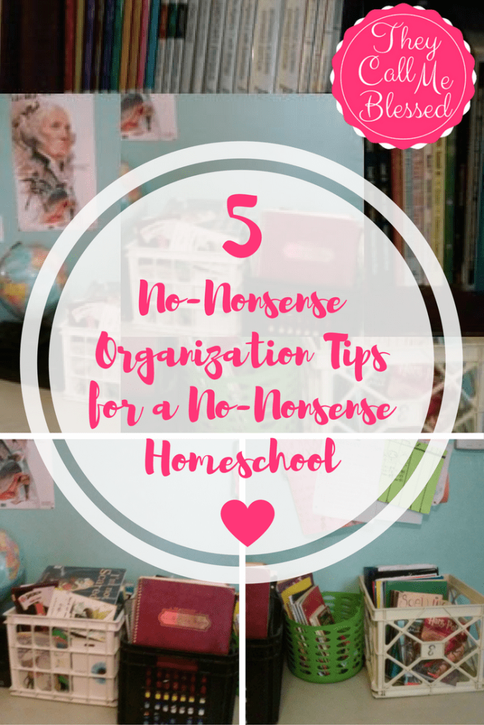 5 No-Nonsense Organization Tips for a No-Nonsense Homeschool